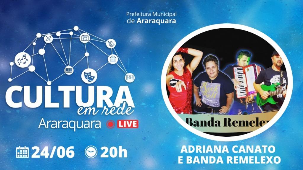 Adriana Canato e Banda Remelexo abrem as lives do 'Cultura em Rede' - Foto: ACidade ON - Araraquara