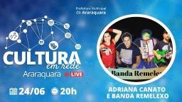 Adriana Canato e Banda Remelexo abrem as lives do