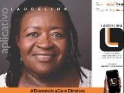 Aplicativo que auxilia empregadas domésticas é lançado hoje em Araraquara