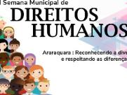 Araraquara realiza a 1ª Semana Municipal de Direitos Humanos