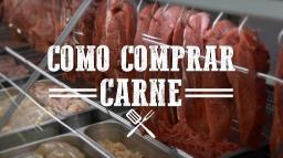 Como comprar carne de qualidade