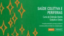 Curso online e gratuito aborda a temática da Saúde Coletiva e Periferias