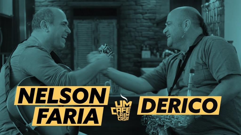 Derico e Nelson Faria - Foto: Um café lá em casa