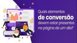 Quais elementos de conversão devem estar presentes na página de um site?