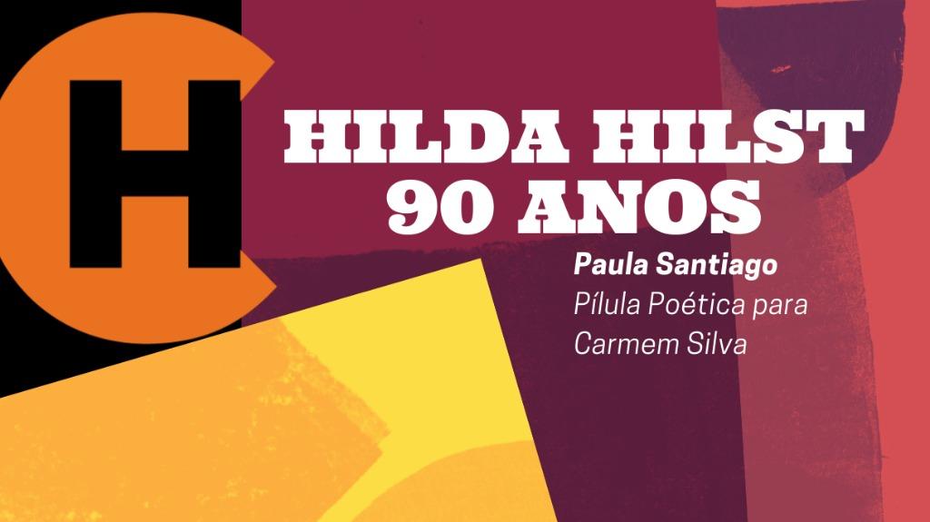 Pílula de Paula para Carmem - Foto: Instituto Hilda Hilst