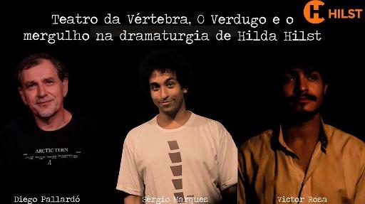 Diego, Sérgio e Victor - Teatro da Vértebra - Foto: Instituto Hilda Hilst
