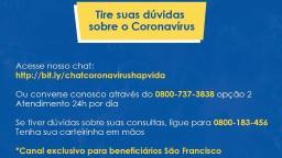 Grupo São Francisco amplia serviços de chat e telefônico para dúvidas sobre coronavírus