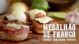 Medalhão de Frango com Bacon