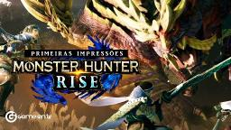 Jogamos Monster Hunter Rise lançado para Nintendo Switch