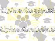 Abertas inscrições para programa de mentoria estudantil Passei!