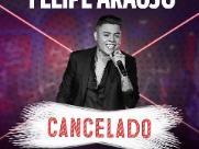Show do cantor Felipe Araújo é cancelado em São Carlos