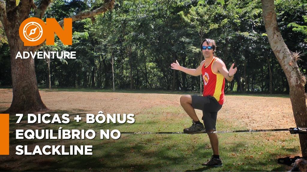 Sanner Moraes dá 7 Dicas de como se equilibrar no Slackline - Foto: Sanner Moraes